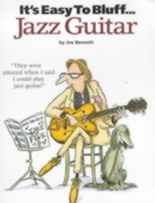 It's Easy to Bluff Jazz Guitar, Paperback