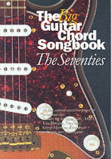 The Big Guitar Chord Songbook : The Seventies Seventies, Paperback Book