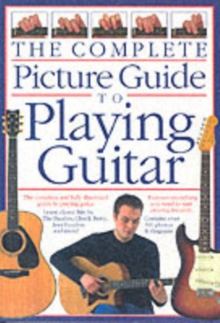 The Complete Picture Guide to Playing Guitar (Small Format), Paperback