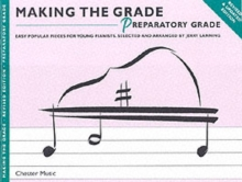 Making the Grade : Preparatory Grade - Revised Edition (Piano), Paperback