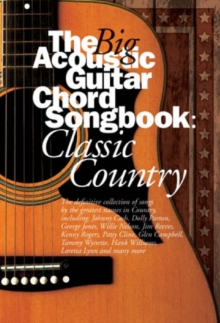 The Big Acoustic Guitar Chord Songbook : Classic Country, Paperback Book