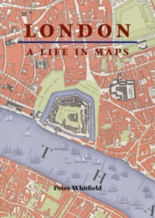 London : A Life in Maps, Paperback