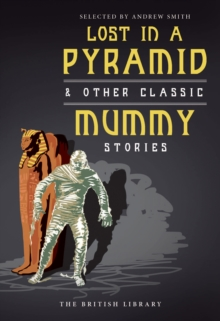 Lost in a Pyramid : And Other Classic Mummy Stories, Paperback