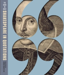 The Bard in Brief : Shakespeare in Quotations, Paperback