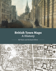 British Town Maps : A History, Hardback