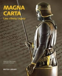 Magna Carta : Law, Liberty, Legacy, Paperback