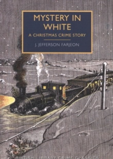 Mystery in White : A Christmas Crime Story, Paperback Book