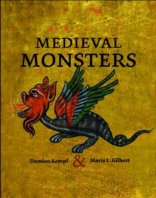 Medieval Monsters, Hardback Book