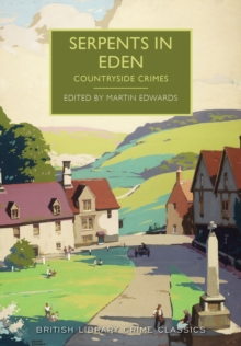 Serpents in Eden : Countryside Crimes, Paperback