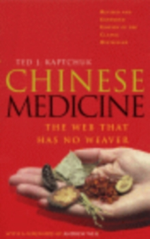 Chinese Medicine : The Web That Has No Weaver, Paperback