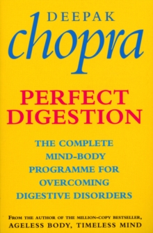 Perfect Digestion : The Complete Mind-body Programme for Overcoming Digestive Disorders, Paperback Book