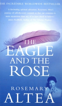 The Eagle and the Rose : A Remarkable True Story, Paperback