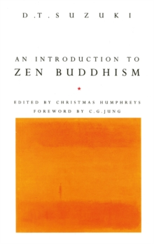 An Introduction to Zen Buddhism, Paperback