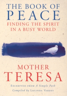 The Book of Peace : Finding the Spirit in a Busy World, Paperback