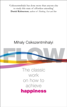 Flow : The Psychology of Happiness, Paperback