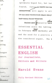 Essential English : For Journalists, Editors and Writers, Paperback
