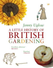 A Little History of British Gardening, Paperback Book