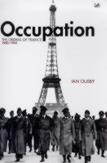 Occupation : The Ordeal of France, 1940-44, Paperback