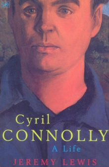 Cyril Connolly : A Life, Paperback