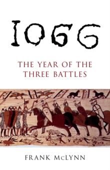 1066 : The Year of the Three Battles, Paperback Book