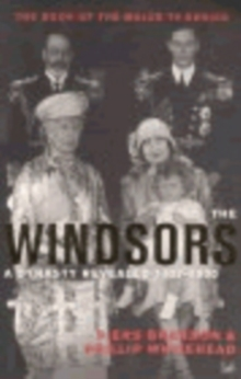 The Windsors : A Dynasty Revealed, Paperback Book