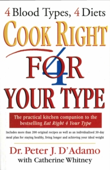 Cook Right 4 Your Type, Paperback Book