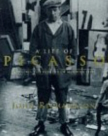 A Life of Picasso : 1907-17: Painter of Modern Life v. 2, Paperback