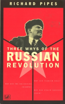 Three Whys of Russian Revolution, Paperback Book