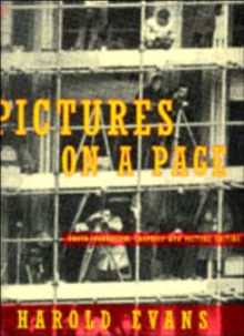 Pictures on a Page : Photo-journalism, Graphics and Picture Editing, Paperback