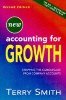 Accounting for Growth : Stripping the Camouflage from Company Accounts, Paperback Book