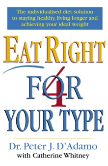 Eat Right 4 Your Type, Paperback Book