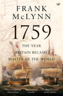 1759 : The Year Britain Became Master of the World, Paperback