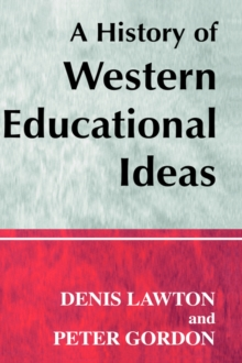 A History of Western Educational Ideas, Paperback