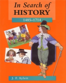 In Search of History : 1485-1714, Paperback Book