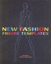 New Fashion Figure Templates : Over 250 Templates, Paperback