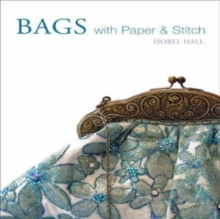 Bags with Paper and Stitch, Hardback