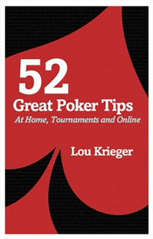 52 Great Poker Tips : At Home, Tournament and Online, Paperback