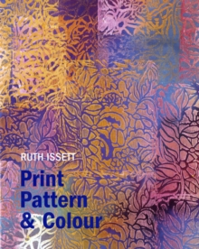 Print, Pattern and Colour, Hardback