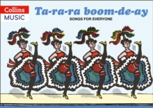 Songbooks : Ta-ra-ra Boom-de-ay: Songs for Everyone, Paperback
