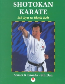 Shotokan Karate: 5th Kyu to Black Belt, Paperback