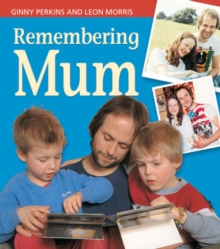 Remembering Mum, Paperback