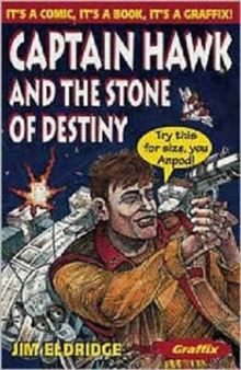 Captain Hawk and the Stone of Destiny, Paperback Book