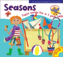Songbirds : Songbirds: Seasons: Songs for 4-7 Year Olds, Mixed media product