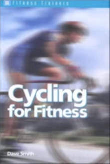 Cycling for Fitness, Paperback