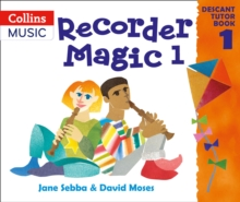 Recorder Magic: Descant Tutor Book 1, Paperback Book