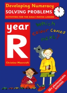 Solving Problems: Year R : Activities for the Daily Maths Lesson, Paperback