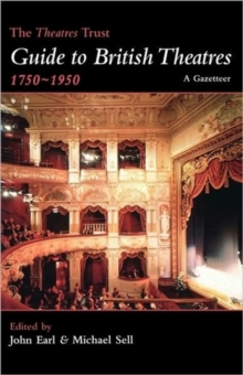 The Theatres Trust Guide to British Theatres, 1750-1950, Paperback