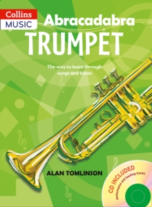 Abracadabra Brass,Abracadabra : Abracadabra Trumpet (Pupil's Book + CD): The Way to Learn Through Songs and Tunes, Mixed media product