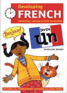 Developing French : Photocopiable Language Activities for the Beginner Livre un, Multiple copy pack Book