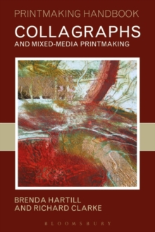 Collagraphs and Mixed-media Printmaking, Paperback